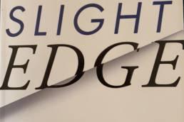 Slight Edge in action